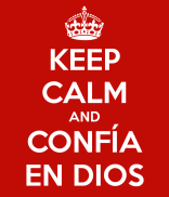 keep-calm-and-confía-en-dios-57