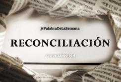 thumb_640x440_2016.05.09-01-PALABRA-DE-LA-SEMANA-Reconciliacion.png