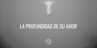 LA-PROFUNDIDAD-DE-SU-AMOR